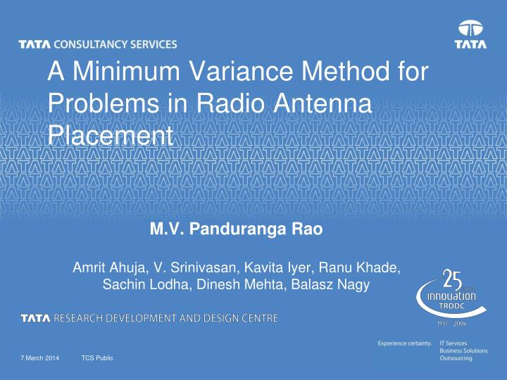 a minimum variance method for problems in radio antenna placement n.