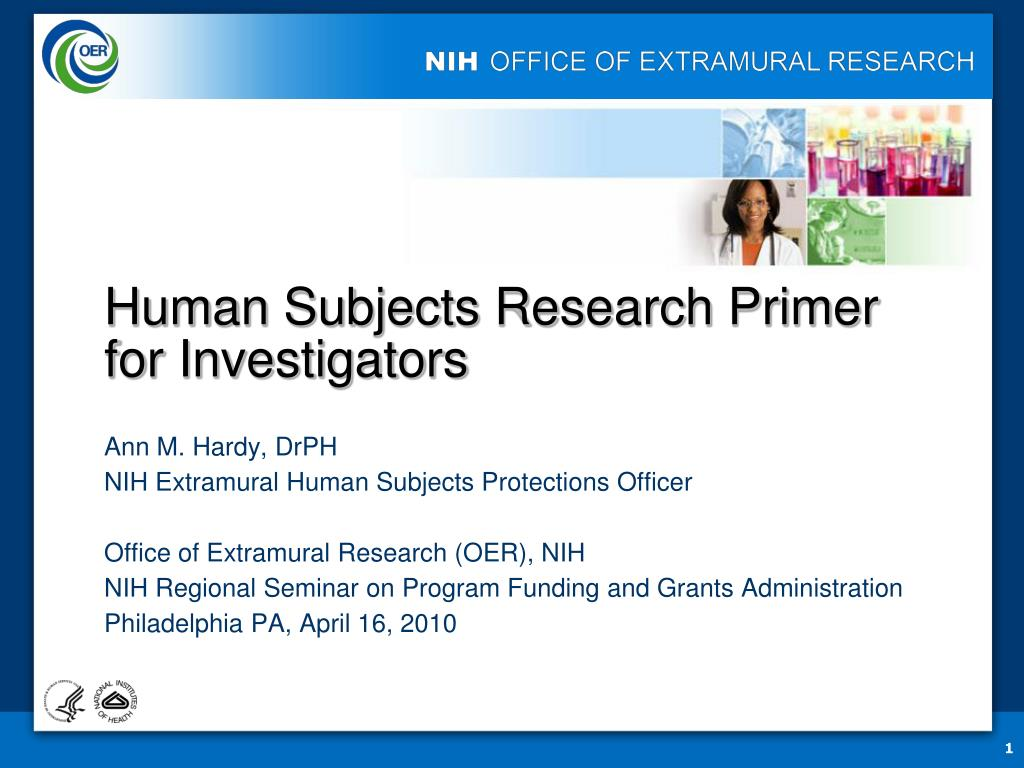 human subjects research primer for investigators l.