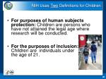 nih uses two definitions for children