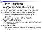 current initiatives intergovernmental relations