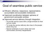 goal of seamless public service