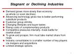 stagnant or declining industries