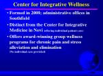 center for integrative wellness