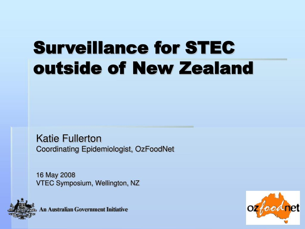 surveillance for stec outside of new zealand l.
