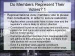 do members represent their voters 1