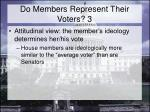 do members represent their voters 3