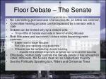 floor debate the senate