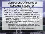 general characteristics of subsequent evolution