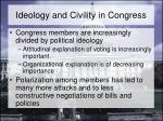 ideology and civility in congress