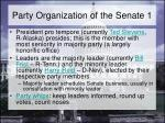 party organization of the senate 1