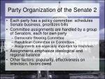 party organization of the senate 2