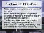 problems with ethics rules