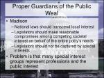 proper guardians of the public weal