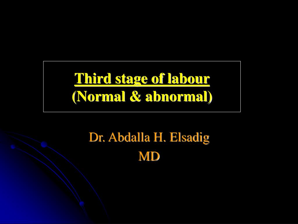 third stage of labour normal abnormal l.