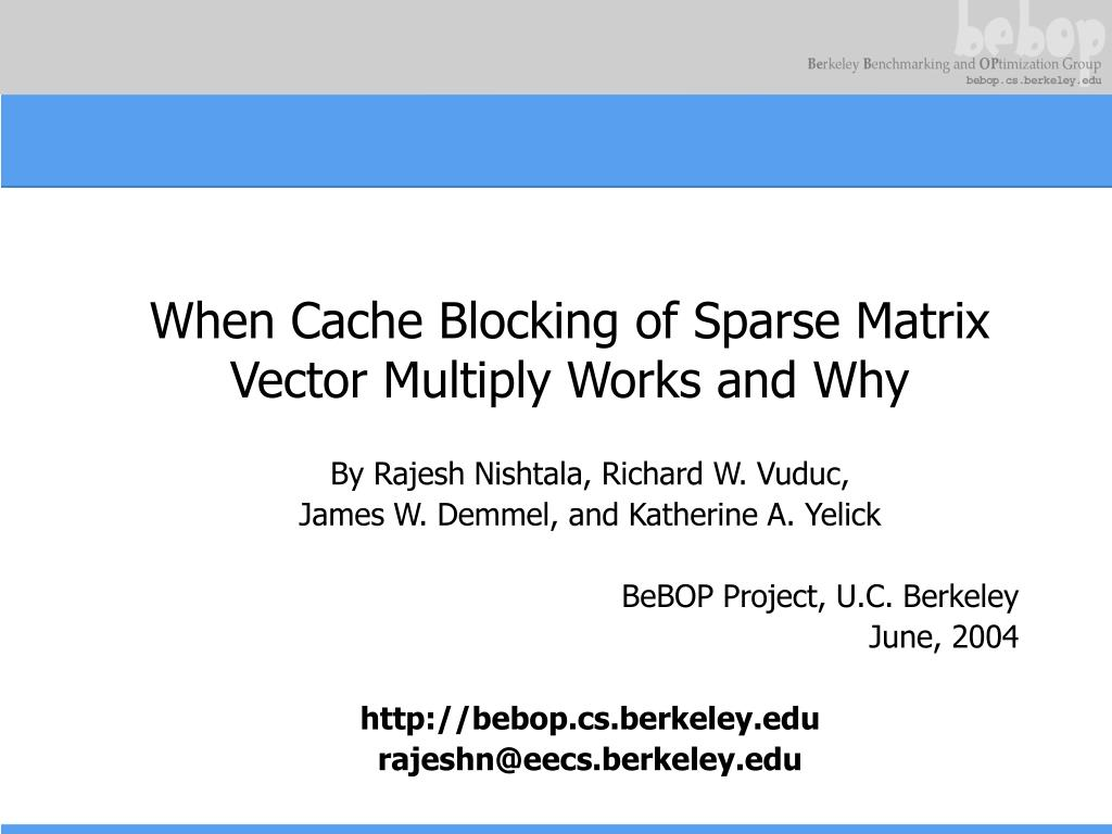 when cache blocking of sparse matrix vector multiply works and why l.