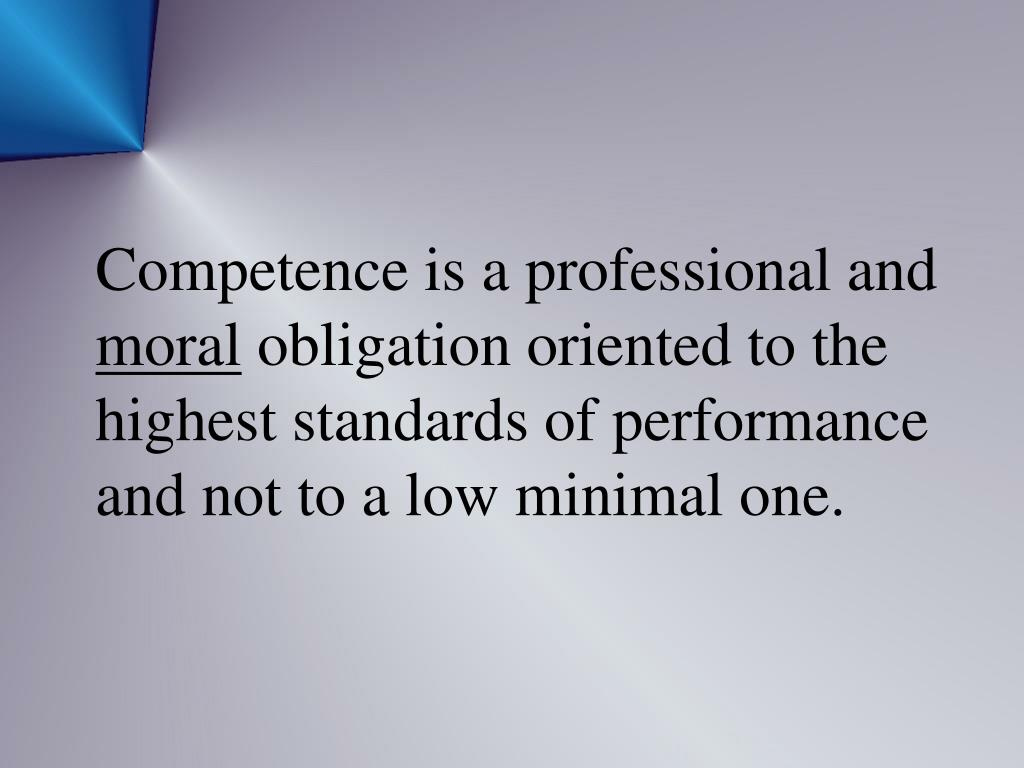 Competence is a professional and