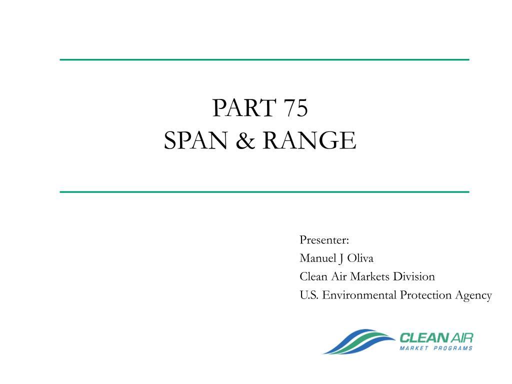 part 75 span range l.