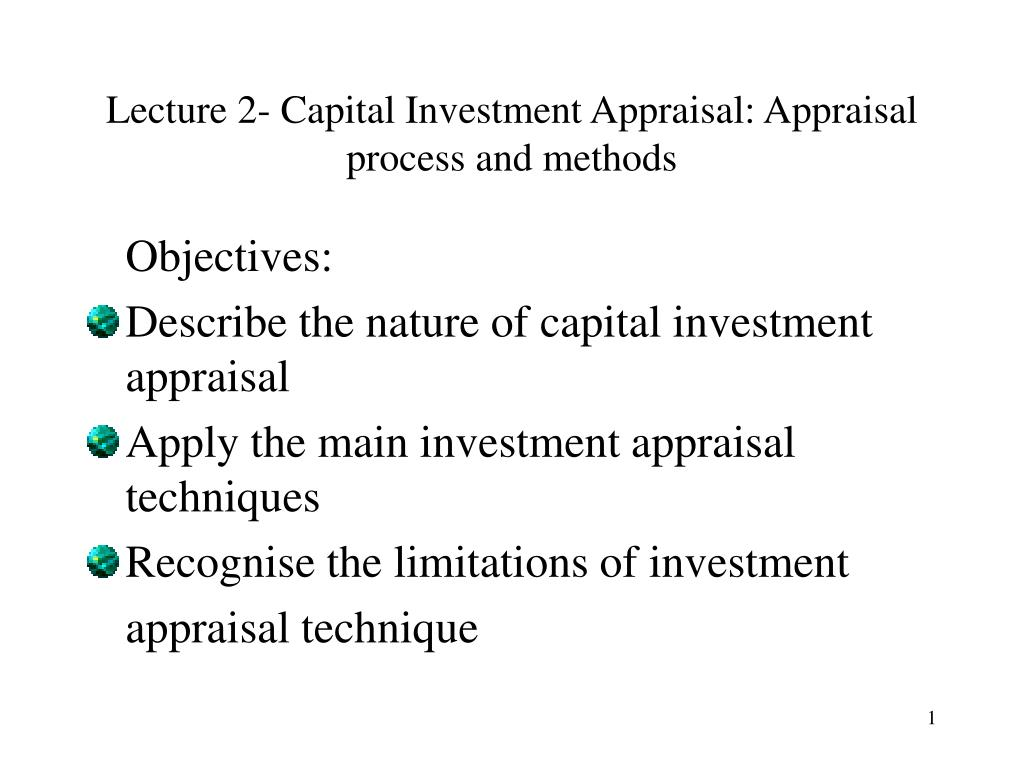 lecture 2 capital investment appraisal appraisal process and methods l.
