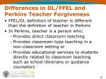 differences in dl ffel and perkins teacher forgiveness