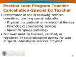 perkins loan program teacher cancellation special ed teacher