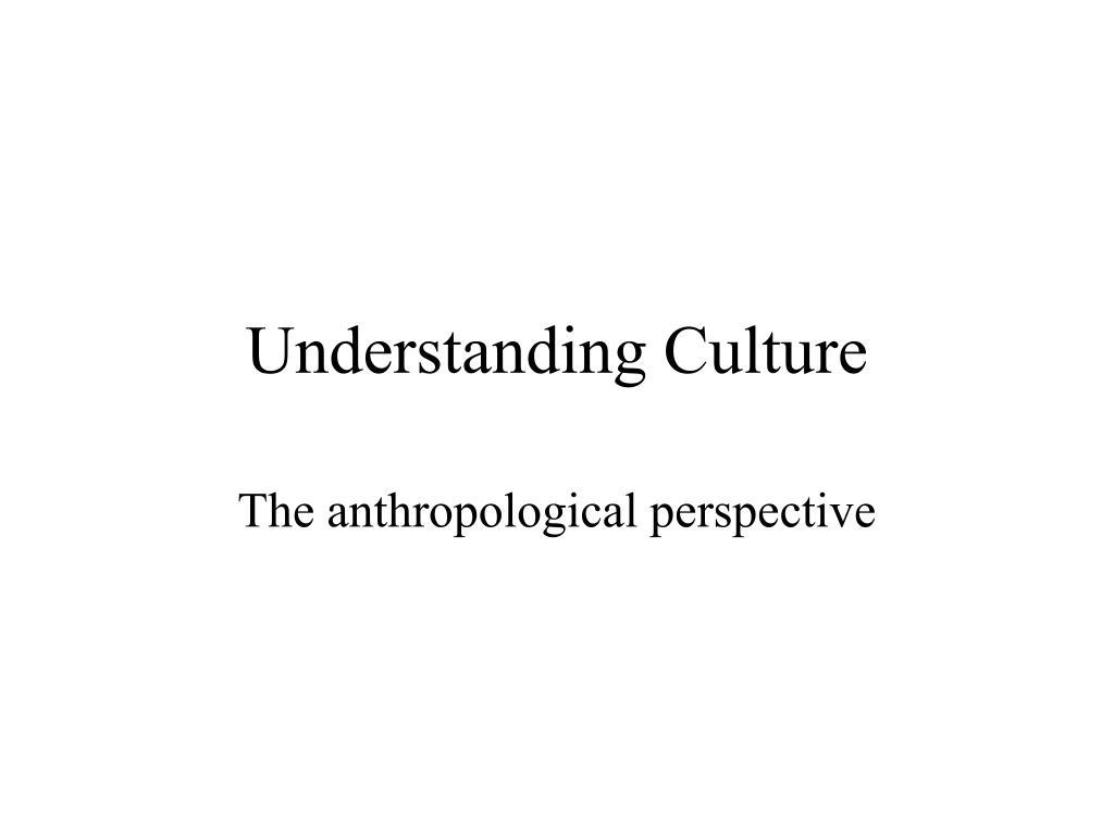 understanding culture l.