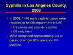 syphilis in los angeles county 2008