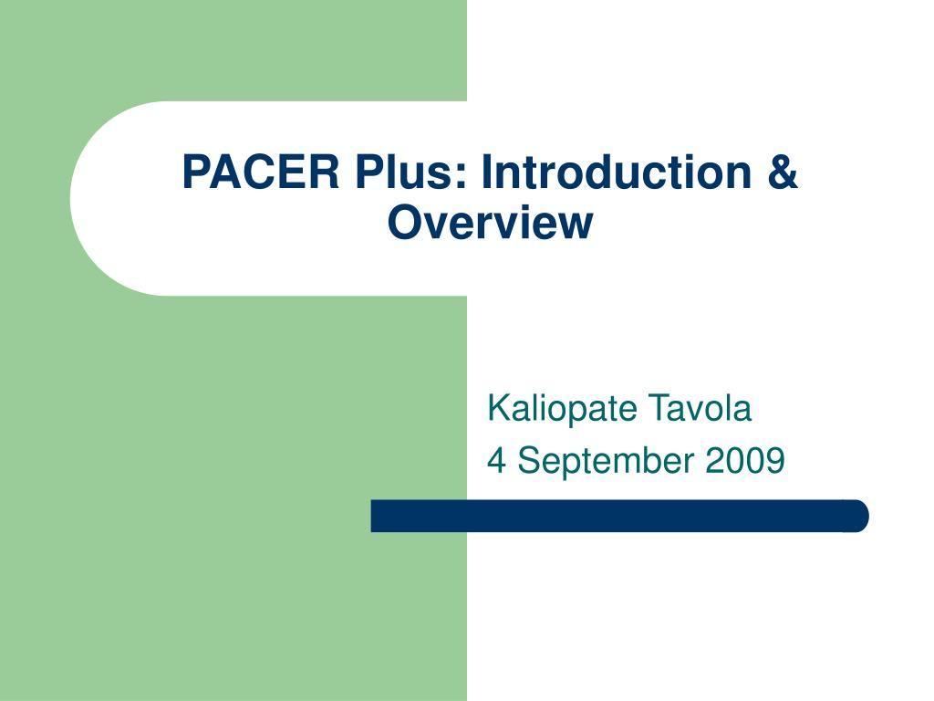pacer plus introduction overview l.