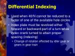 differential indexing