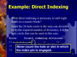 example direct indexing