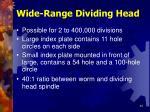 wide range dividing head