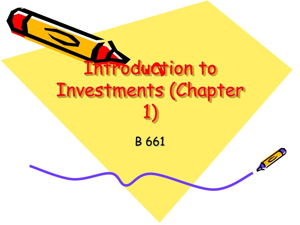 introduction to investments chapter 1 l.