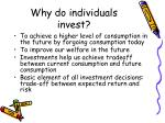 why do individuals invest
