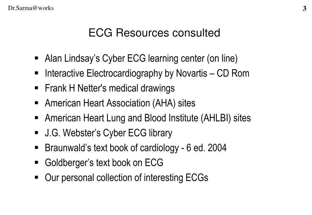 Alan Lindsay's Cyber ECG learning center (on line)