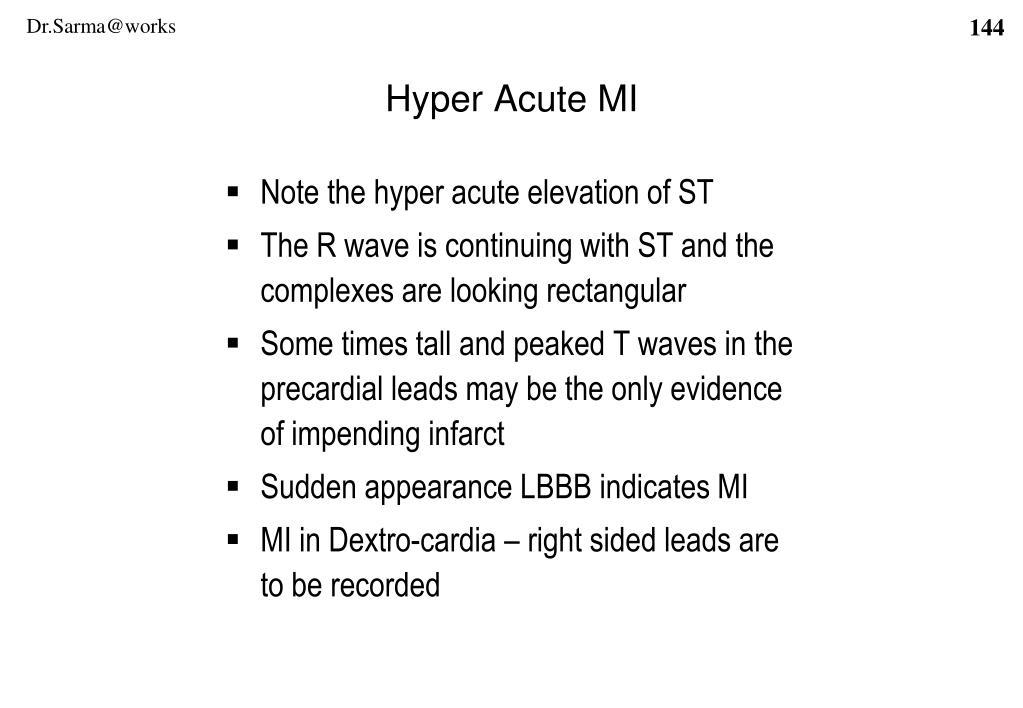 Hyper Acute MI