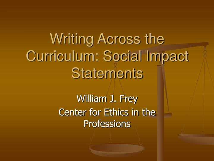 writing across the curriculum social impact statements n.