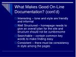what makes good on line documentation cont d