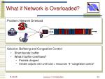 what if network is overloaded