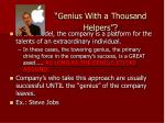 genius with a thousand helpers
