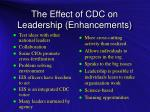 the effect of cdc on leadership enhancements