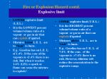 fire or explosion hazard contd explosive limit