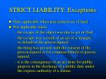 strict liability exceptions