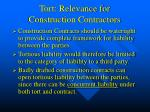 tort relevance for construction contractors