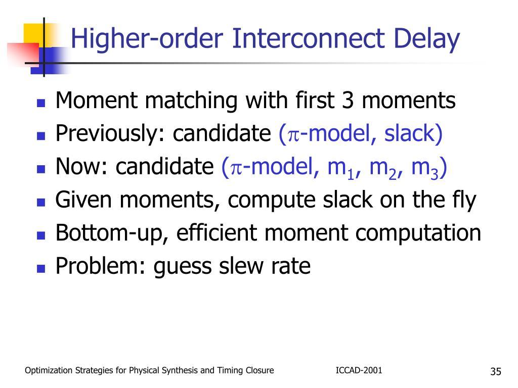 Higher-order Interconnect Delay