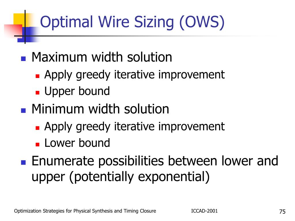 Optimal Wire Sizing (OWS)