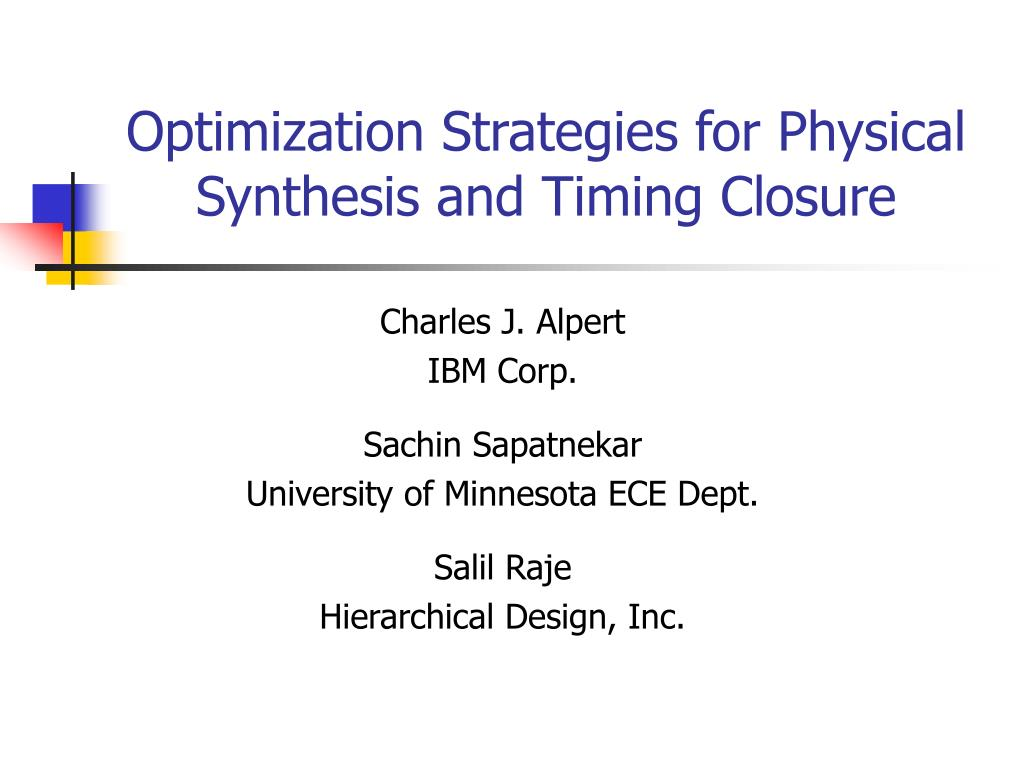 optimization strategies for physical synthesis and timing closure l.
