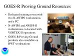 goes r proving ground resources