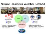 noaa hazardous weather testbed