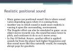 realistic positional sound