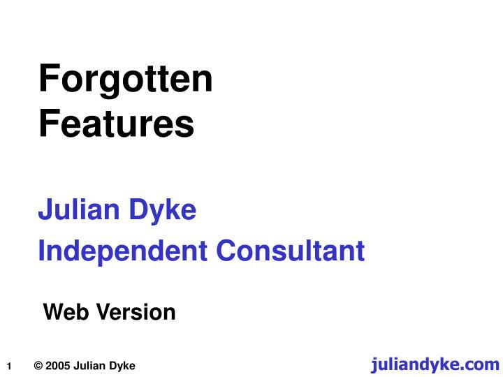 forgotten features n.