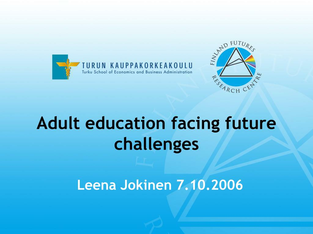 adult education facing future challenges l.